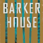 When Does Barker House Novel Come Out? 2020 Mystery Crime Releases