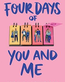 When Does Four Days Of You And Me Come Out? 2020 Romance Book Release Dates