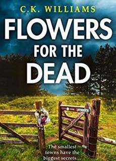 When Will Flowers For The Dead Novel Come Out? 2020 Thriller Book Release Dates