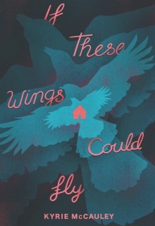 If These Wings Could Fly Release Date? 2020 Magical Realism Book Release Dates