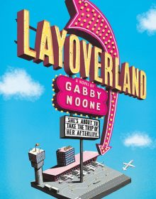 When Does Layoverland Novel Release? 2020 YA Romance Book Release Dates