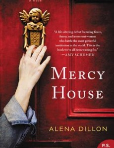 When Does Mercy House Novel Come Out? 2020 Fiction Book Release Dates