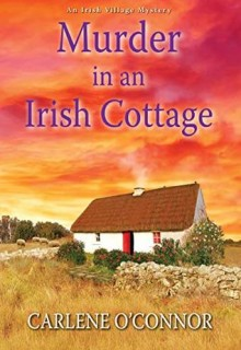 Murder In An Irish Cottage Release Date? 2020 Mystery Novel Releases