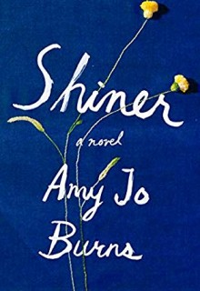 When Will Shiner Novel Come Out? 2020 Contemporary Literary Fiction Releases