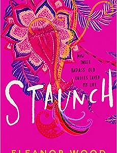 When Does Staunch Novel Come Out? 2020 Book Release Dates