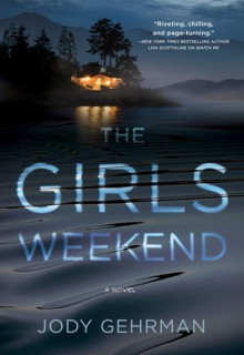 When Will The Girls Weekend Novel Publish? 2020 Mystery Thriller Releases
