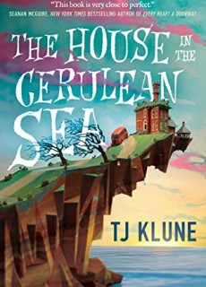 The House In The Cerulean Sea Novel Publication Date? 2020 LGBT Romance Fantasy Book Releases
