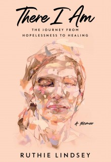 There I Am: The Journey From Hopelessness To Healing - A Memoir Release Date? 2020 Autobiography Releases