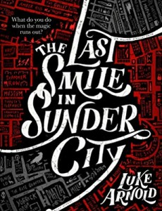 The Last Smile In Sunder City Book Release Date? 2020 Paranormal Fantasy Novels