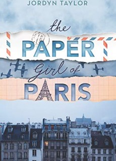 When Will The Paper Girl Of Paris Book Come Out? 2020 Historical Fiction Releases