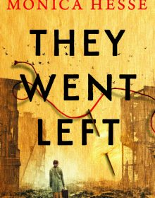 When Will They Went Left Novel Come Out? 2020 Historical Fiction Book Release Dates