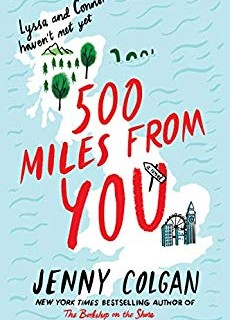 When Does 500 Miles From You Come Out? 2020 Contemporary Romance Releases