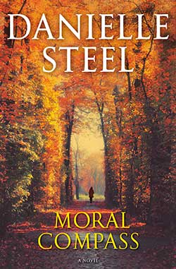 Moral Compass - Novel By Danielle Steel Available Now? 2020 Contemporary Fiction & Romance Releases