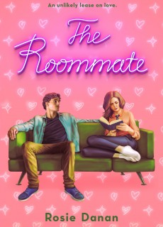 The Roommate - Novel By Rosie Danan Release Date? 2020 Contemporary Romance Releases