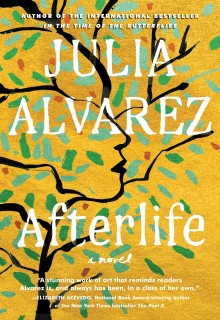 When Will Afterlife By Julia Alvarez Come Out? 2020 Contemporary Fiction Releases