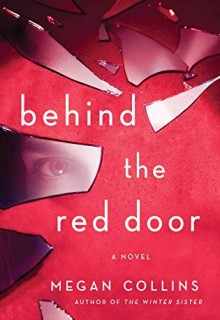 Behind The Red Door - Novel By Megan Collins Release Date? 2020 Mystery & Thriller Releases
