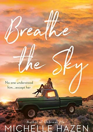 When Does Breathe The Sky - Novel By Michelle Hazen Come Out? 2020 Contemporary Romance Releases