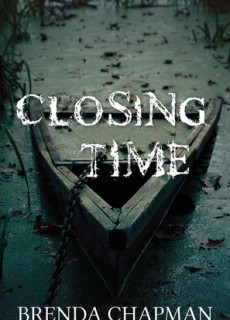 When Does Closing Time Mystery By Brenda Chapman Come Out? 2020 Mystery Thriller Releases