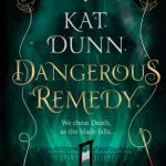 When Does Dangerous Remedy Come Out? 2020 YA Fantasy & Historical Fiction Releases