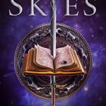 When Will Dark Skies Novel Release? 2020 Fantasy Book Release Dates
