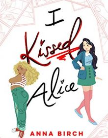When Does I Kissed Alice Novel Come Out? 2020 YA & LGBT Contemporary Romance Releases