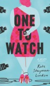 When Will One To Watch - Novel By Kate Stayman-London Come Out? 2020 Contemporary Romance Releases