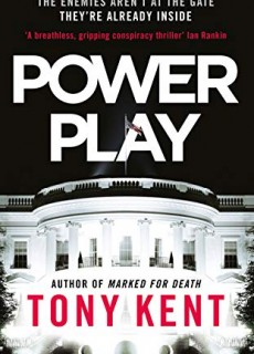 Power Play By Tony Kent Release Date? 2020 Mystery Crime Fiction Releases
