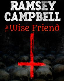 When Does The Wise Friend Novel Release? 2020 Horror Releases