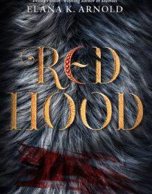 When Will Red Hood Novel Release? New 2020 YA Fantasy & Retellings Book Releases