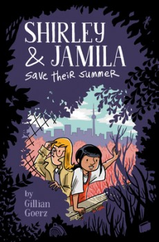 Shirley And Jamila Save Their Summer Release Date? 2020 Graphic Novels Releases