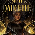 When Does Star Daughter Novel Come Out? 2020 YA Fantasy Book Releases