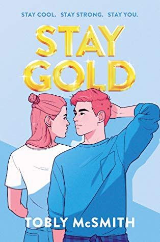 When Does Stay Gold Novel Release? 2020 YA & LGBT Contemporary Romance Releases