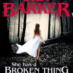 She Has A Broken Thing Where Her Heart Should Be - Novel Release Date? 2020 Horror & Mystery Thriller Releases