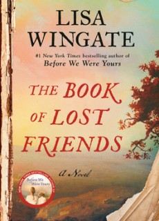 The Book Of Lost Friends - Novel By Lisa Wingate Release Date? 2020 Historical Fiction Releases
