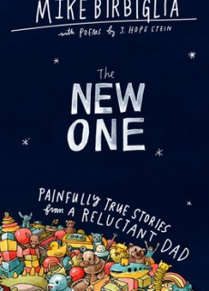 The New One: Painfully True Stories From A Reluctant Dad Release Date? 2020 Nonfiction Releases