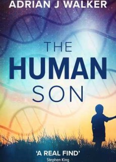 The Human Son Novel Release Date? 2020 Science Fiction Fantasy Releases