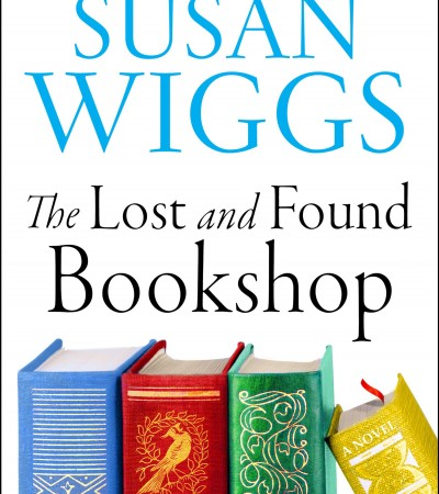 The Lost And Found Bookshop By Susan Wiggs Release Date? 2020 Contemporary Fiction Releases