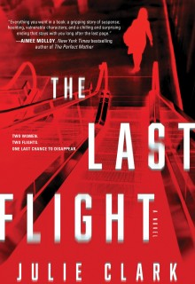 When Will The Last Flight Novel Release? New 2020 Thriller Releases