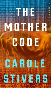 When Will The Mother Code Novel Come Out? 2020 Science Fiction Releases