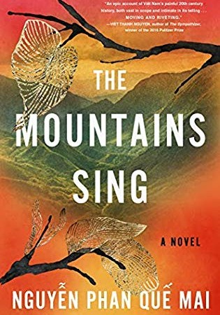 The Mountains Sing By Nguyễn Phan Quế Mai Release Date? 2020 Historical Fiction Releases