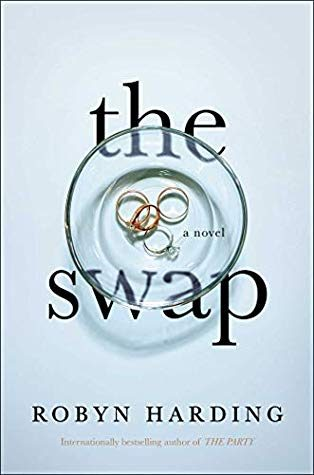 When Does The Swap - Thriller By Robyn Harding Publish? 2020 Mystery Thriller Releases