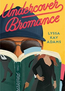 Undercover Bromance Novel Release Date? 2020 Adult Contemporary Romance Releases