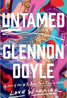 When Will Untamed Book Come Out? New 2020 Nonfiction, Memoirs & Self Help Book Releases