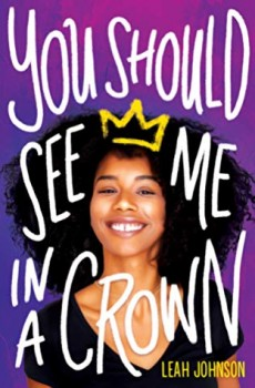 When Does You Should See Me In A Crown Come Out? 2020 YA LGBT Contemporary Romance Releases