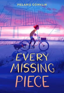 Every Missing Piece By Melanie Conklin Release Date? 2020 Contemporary Realistic Fiction Releases