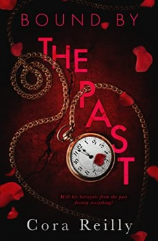 When Does Bound By The Past - Novel By Cora Reilly Come Out? 2020 New Adult Romance Releases