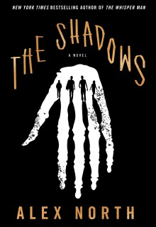 When Will The Shadows By Alex North Release? 2020 Mystery Thriller Releases