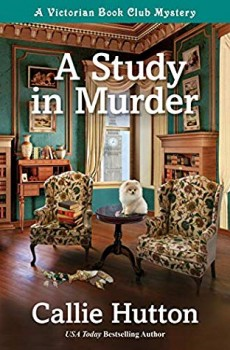 A Study In Murder By Callie Hutton Release Date? 2020 Cozy Mystery Releases