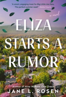 When Does Eliza Starts A Rumor By Jane L. Rosen Release? 2020 Women's Fiction Releases