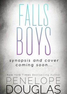 Falls Boys - Novel By Penelope Douglas Release Date? 2020 Contemporary Romance Releases